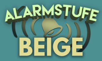 Alarmstufe Beige – Der Podcast